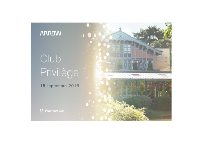 Arrow – Invitation VIP Clup Privilège