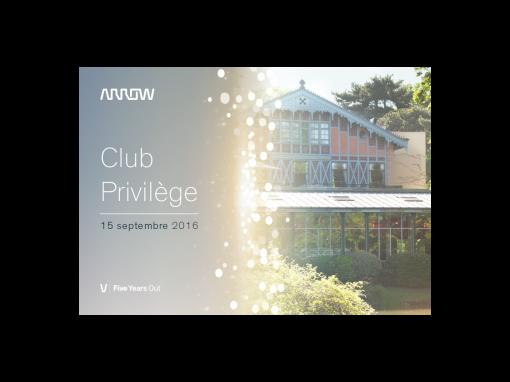 Arrow – Invitation VIP Clup Privilège